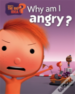 Why Am I Angry?