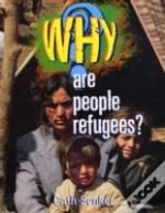 Why Are People Refugees?