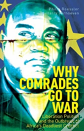 Why Comrades Go To War