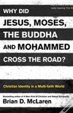 Wook.pt - Why Did Jesus, Moses, The Buddha And Mohammed Cross The Road?