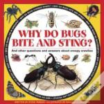 Why Do Bugs Bite & Sting