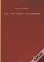 Why Frau Frohmann Raised Her Prices