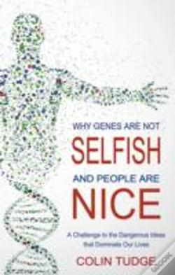 Wook.pt - Why Genes Are Not Selfish And People Are Nice