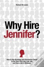 Why Hire Jennifer?: How To Use Branding