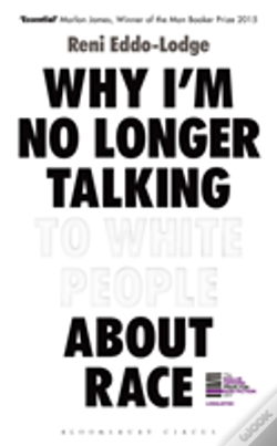 Wook.pt - Why I'M No Longer Talking To White People About Race
