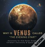 Why Is Venus Called 'The Evening Star?' | Astronomy For Kids Books Grade 4 | Children'S Astronomy & Space Books
