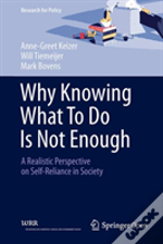 Why Knowing What To Do Is Not Enough: A Realistic Perspective On Self-Reliance In Society