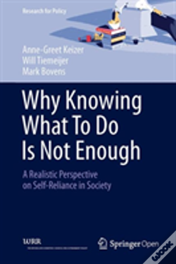 Wook.pt - Why Knowing What To Do Is Not Enough: A Realistic Perspective On Self-Reliance In Society