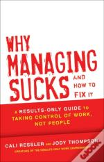 Why Management Sucks And How To Fix It