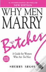 Why Men Marry Bitches (Second Edition)