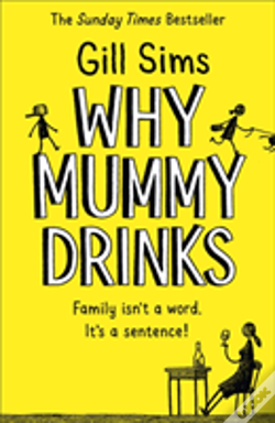 Wook.pt - Why Mummy Drinks