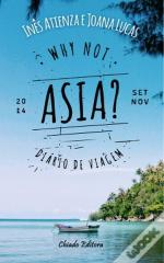 Why Not Asia?