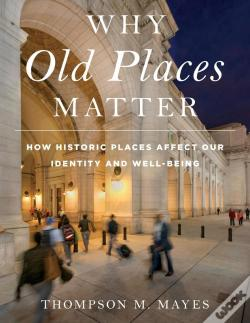 Wook.pt - Why Old Places Matter