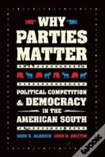 Why Parties Matter