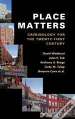 Why Place Matters For Crime