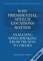 Why Presidential Speech Locations Matter