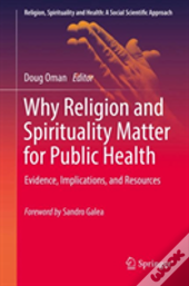 Why Religion And Spirituality Matter For Public Health