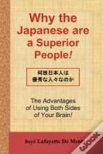 Why The Japanese Are A Superior People!