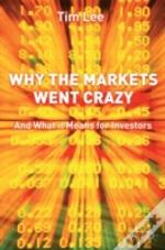 Why The Markets Went Crazy