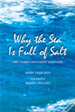 Wook.pt - Why The Sea Is Full Of Salt And Other Vietnamese Folktales