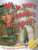Why Were Mummies Wrapped