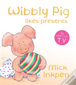 Wook.pt - Wibbly Pig Opens His Presents