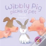 Wibbly Pig Picks A Pet