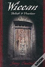 Wiccan Beliefs And Practices