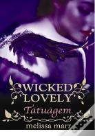 Wicked Lovely - Tatuagem