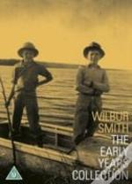 Wilbur Smith: The Early Years Collection