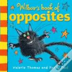 Wilbur'S Book Of Opposites