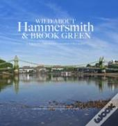 Wild About Hammersmith And Brook Green