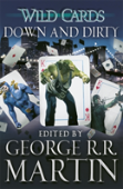 Wild Cards: Down And Dirty