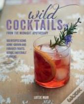 Wild Cocktails From The Midnight Ap
