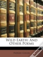 Wild Earth: And Other Poems