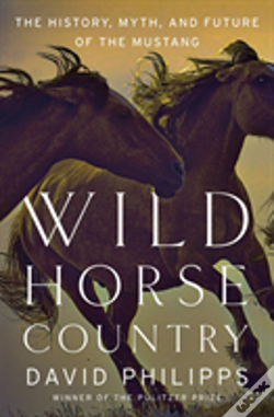 Wook.pt - Wild Horse Country 8211 The History