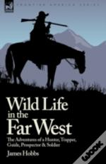 Wild Life In The Far West: The Adventure