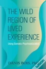 Wild Region Of Lived Experience