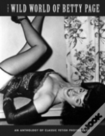 Wild World Of Betty Page