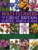 Wildflowers Of Great Britain, Europe, Africa And Asia