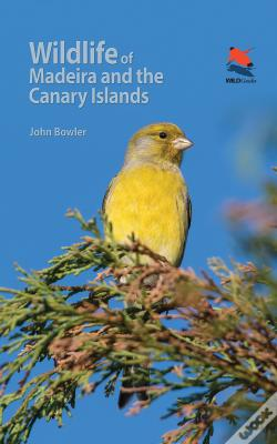 Wook.pt - Wildlife Of Madeira And The Canary Islands