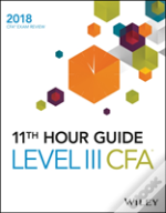 Wiley 11th Hour Guide For 2018 Level Iii Cfa Exam