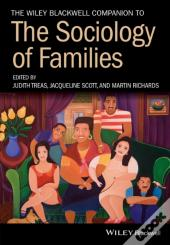 Wiley-Blackwell Companion To The Sociology Of Families