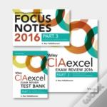 Wiley Ciaexcel Exam Review + Test Bank + Focus Notes 2016