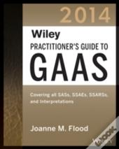 Wiley Practitioner'S Guide To Gaas 2014