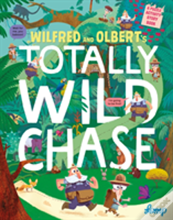 Wook.pt - Wilfred And Olbert'S Totally Wild Chase