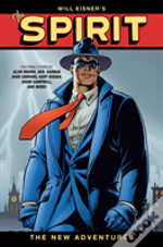 Will Eisner'S The Spirit: The New Adventures (Second Edition)