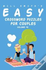 Will Smith Easy Crossword Puzzles For Couples - Volume 5