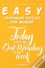 Will Smith Easy Crossword Puzzles For Monday - Volume 1