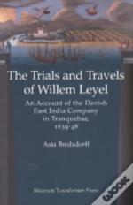 Willem Leyel'S Travel To India 1639-1643
